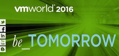 VMworld 2016 : il futuro del Digital Business a Las Vegas e Barcellona