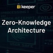 Keeper Security e crittografia zero-knowledge