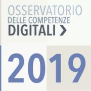 Presentato l'Osservatorio delle Competenze Digitali 2019 condotto dalle maggiori associazioni ICT